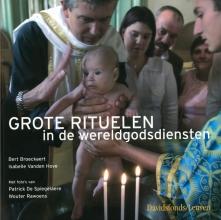 Broeckaert. b. GROTE RITUELEN IN DE WERELDGODSDIENSTEN