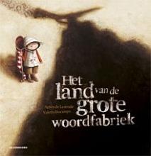 Agnès de Lestrade Het land van de grote woordfabriek