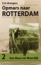 E.H. Brongers , Opmars naar Rotterdam 2 Van Maas tot Moerdijk