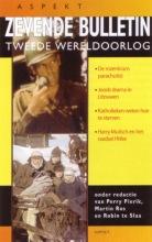 , Zevende bulletin Tweede Wereldoorlog