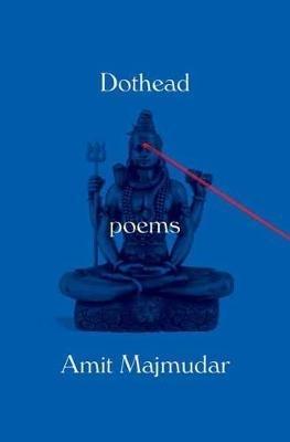 Amit Majmudar,Dothead