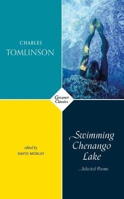 Charles Tomlinson,   David Morley,Swimming Chenango Lake