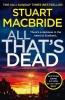 Stuart MacBride, All That`s Dead