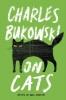 C. Bukowski, Bukowski on Cats