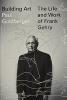 Paul Goldberger, Building Art Frank Gehry