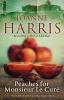 Harris, Joanne, Peaches for Monsieur Le Cure
