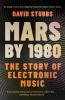 David Stubbs, Mars by 1980