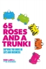 Rob Law,   Peter Hughes, 65 Roses and a Trunki