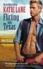 Lane, Katie, Flirting with Texas