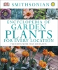 Dorling Kindersley, Inc., Encyclopedia of Garden Plants for Every Location