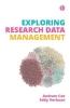 Andrew Cox,   Eddy Verbaan, Exploring Research Data Management