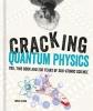 Clegg Brian, ,Cracking Quantum Physics