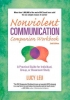 Leu, Lucy, Nonviolent Communication Companion Workbook