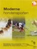 De moderne hondensporten, behendigheid, flyball, outdoorsporten, breitensport, reddingshonden, windhondenrennen, sledehonden en overige activiteiten met uw hond