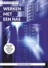 <b>Henk van de Kamer, Ronald  Smit</b>,Werken met een NAS