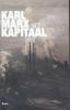 <b>Karl Marx</b>,Het Kapitaal