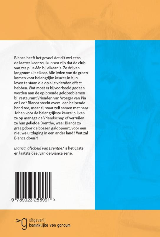 Yvonne Brill,Bianca, afscheid van Drenthe?