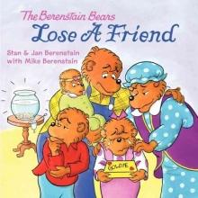 Berenstain, Stan,   Berenstain, Jan,   Berenstain, Mike The Berenstain Bears Lose a Friend