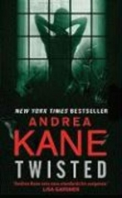 Kane, Andrea Twisted