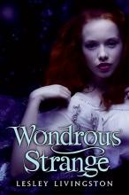 Livingston, Lesley Wondrous Strange