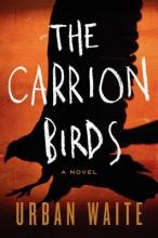 Waite, Urban The Carrion Birds