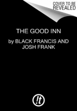 Francis, Black The Good Inn