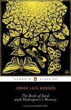 Borges, Jorge Luis The Book of Sand and Shakespeare`s Memory