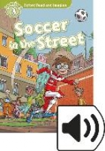Shipton, Paul Oxford Read and Imagine: Level 3: Soccer in the Street Audio Pack