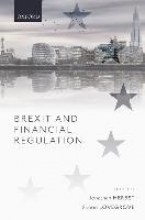 Jonathan (Global Head of Financial Services, Global Head of Financial Services, Norton Rose Fulbright LLP) Herbst,   Simon (Global Head of Financial Services Knowledge, Innovation and Products, Global Head of Financial Services Knowledge, Innovation ,Brexit and Financial Regulation