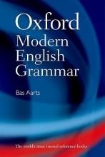 Aarts, Bas Oxford Modern English Grammar