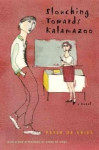 De Vries, Peter Slouching Towards Kalamazoo