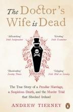Tierney, Andrew Doctor`s Wife Is Dead