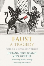 Goethe, Johann Wolfgang Faust - A Tragedy, Parts One and Two
