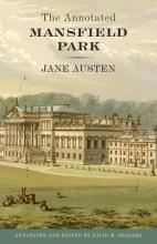 Austen, Jane The Annotated Mansfield Park