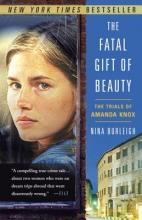 Burleigh, Nina The Fatal Gift of Beauty
