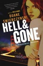 Swierczynski, Duane Hell and Gone
