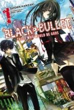 Kanzaki, Shiden Black Bullet, Vol. 1 (Light Novel)