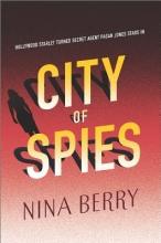 Berry, Nina City of Spies