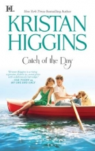 Higgins, Kristan Catch of the Day