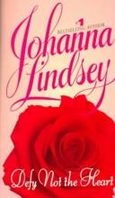 Lindsey, Johanna Defy Not the Heart