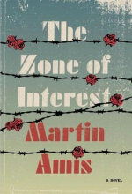 Amis, Martin The Zone of Interest