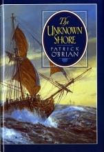O`Brian, Patrick The Unknown Shore