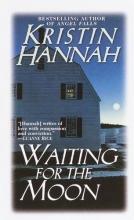 Hannah, Kristin Waiting for the Moon