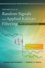 Brown, Robert Grover Introduction to Random Signals and Applied Kalman Filtering with Matlab Exercises