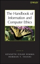 Himma, Kenneth E. The Handbook of Information and Computer Ethics