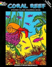 Jessica Mazurkiewicz Coral Reef Stained Glass Coloring Book