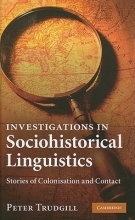 Trudgill, Peter Investigations in Sociohistorical Linguistics