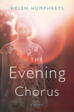 Humphreys, Helen The Evening Chorus