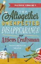 Sanchez, Mamen Altogether Unexpected Disappearance of Atticus Craftsman