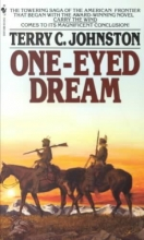 Johnston, Terry C. One-Eyed Dream